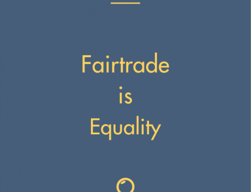 Fairtrade Is Equality