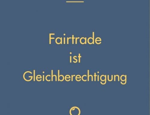 Fairtrade ist Gleichberechtigung